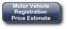 "Button that says ""Motor Vehicle Registration Price Estimate"""